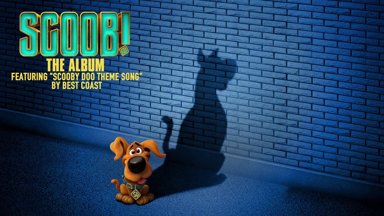 Download Scooby Doo Theme Song – Best Coast (from Scoob! The Album) [Official Audio]