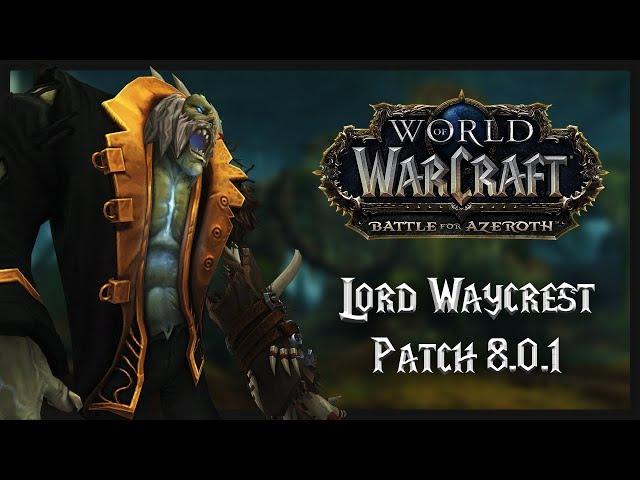 Lord Waycrest Boss | Waycrest Manor | WoW Battle for Azeroth - Patch 8.0.1