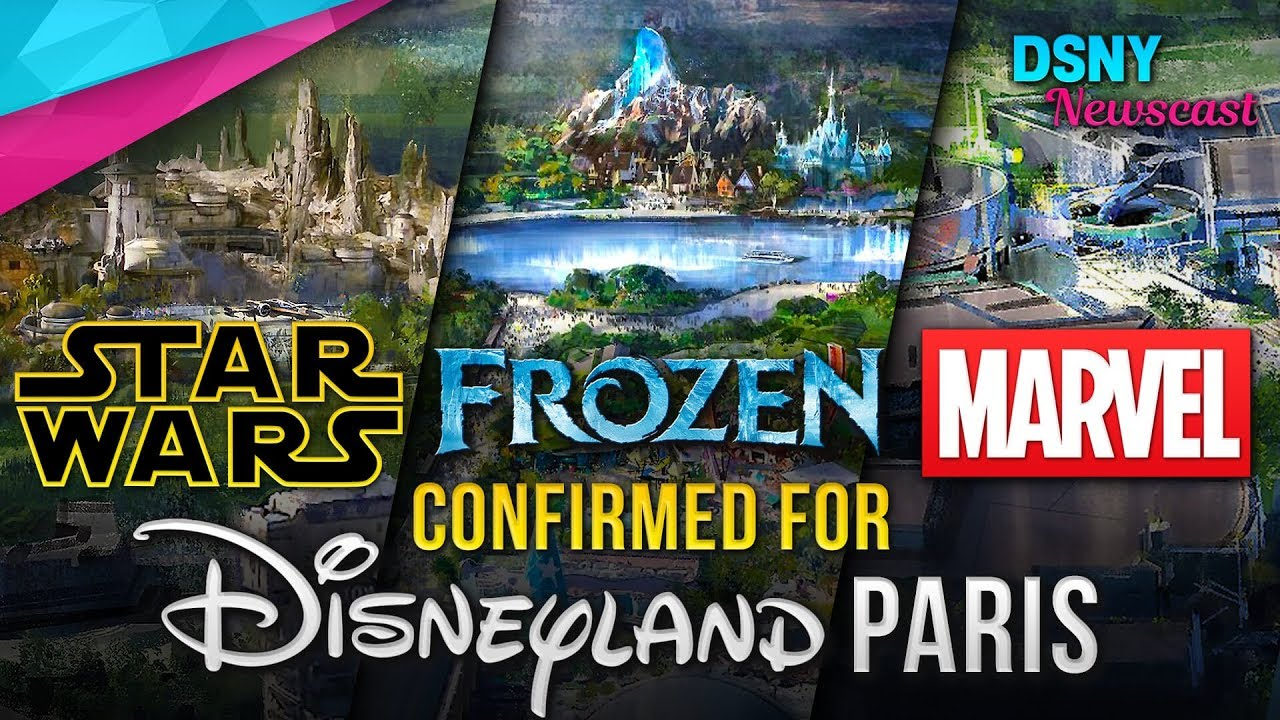 Frozen Star Wars Marvel Lands Coming To Disneyland Paris Disney