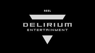 DELIRIUM REEL 20 / 21