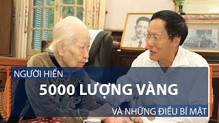 Người hiến 5000 lượng vàng và những điều bí mật | VTC1
