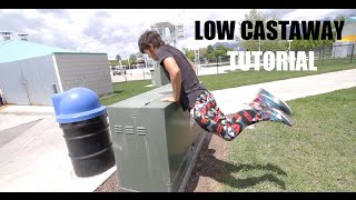 LOW CASTAWAY TUTORIAL - Advanced Freerunning Mp3