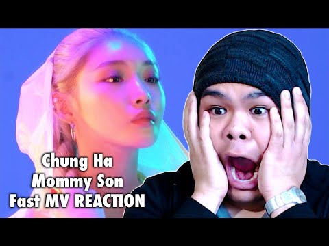 Chung Ha, Mommy Son - Fast MV REACTION