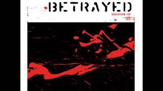 Betrayed - Addiction [full EP]