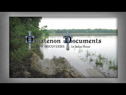 Ouiatenon Documents - New Discoveries: An Indian House