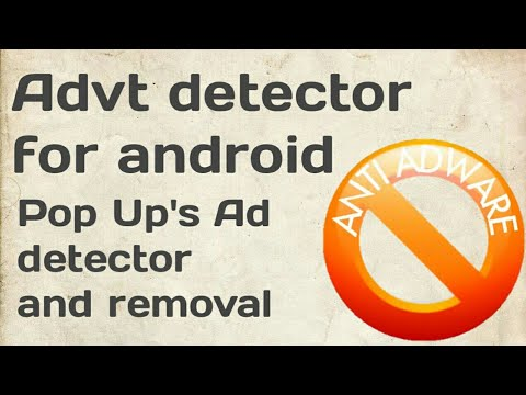 Adware detector for android l pop ups ads removal for