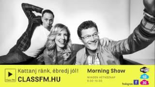 Indul a Morning Show a ClassFM-en!