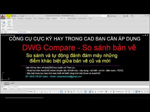 Lệnh CAD hay: DWG Compare - So sánh 2 bản vẽ AutoCAD và tự đánh dấu đám mây | AutoCAD 2020