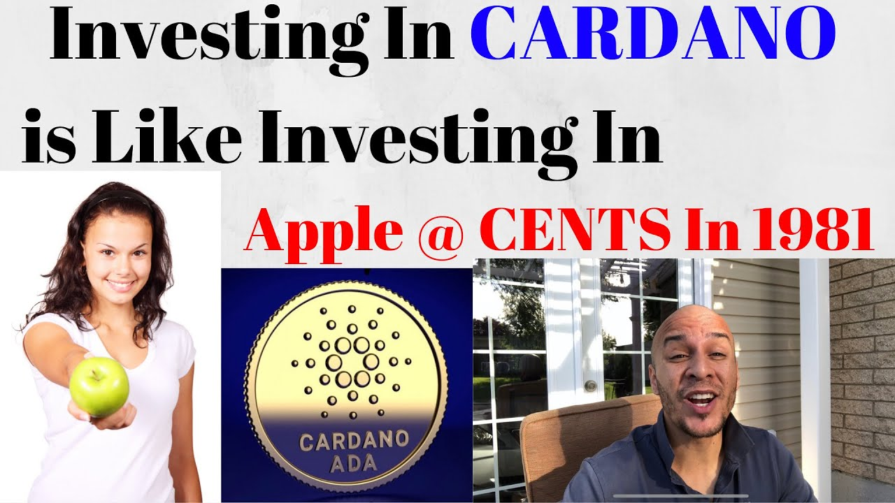Investing in Cardano is Like Investing in Apple trading @ Cents In 1981