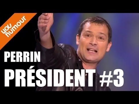 Olivier PERRIN, Perrin Président 3/3
