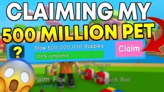 CLAIMING THE 500 MIL BUBBLE PRIZE PET IN BUBBLE GUM SIMULATOR