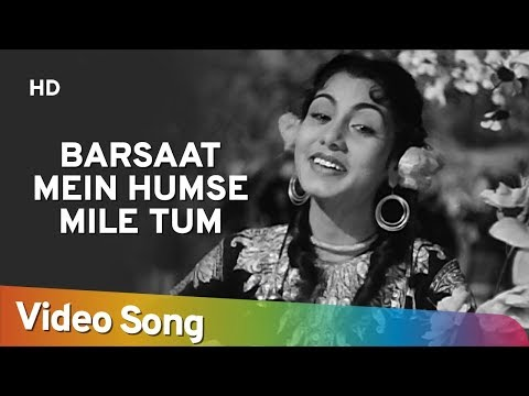 Barsaat Mein Humse Mile Tum  Raj Kapoor  Nimmi  Barsaat  Bollywood Evergreen Songs  Lata
