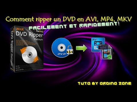 Comment ripper un DVD en AVI, MKV, ISO, etc... ?