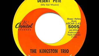 Gambar cover 1963 HITS ARCHIVE: Desert Pete - Kingston Trio