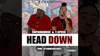 Head Down - T-Speed & 5upaman