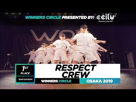 Respect Crew  1st Place Team  Winners Circle  World of Dance Osaka Qualifier 2019  WODOSK19