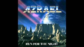 Azrael-run for the night