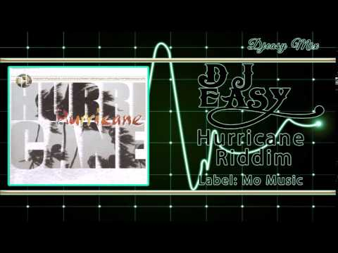 Hurricane Riddim Mix 1999 {Mo Music Production} mix by djeasy