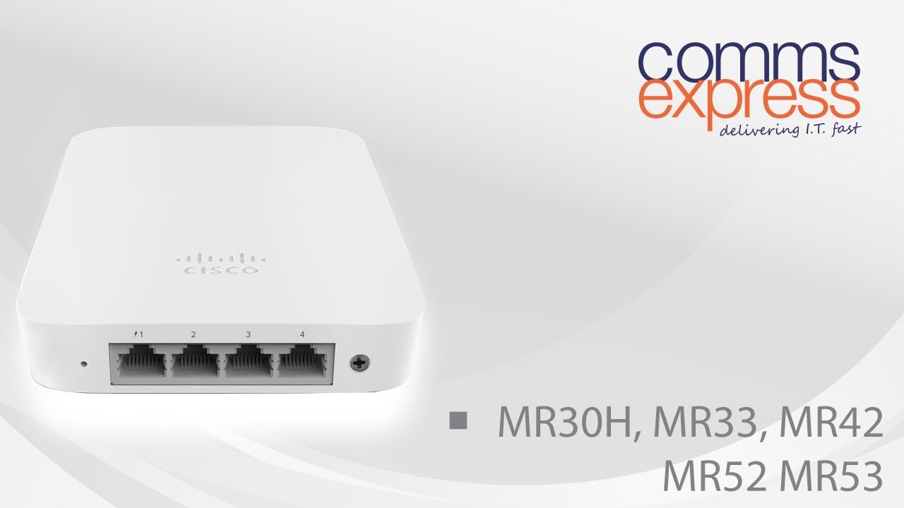 Cisco Meraki MR30H, MR33, MR42 MR52 MR53 Access Point