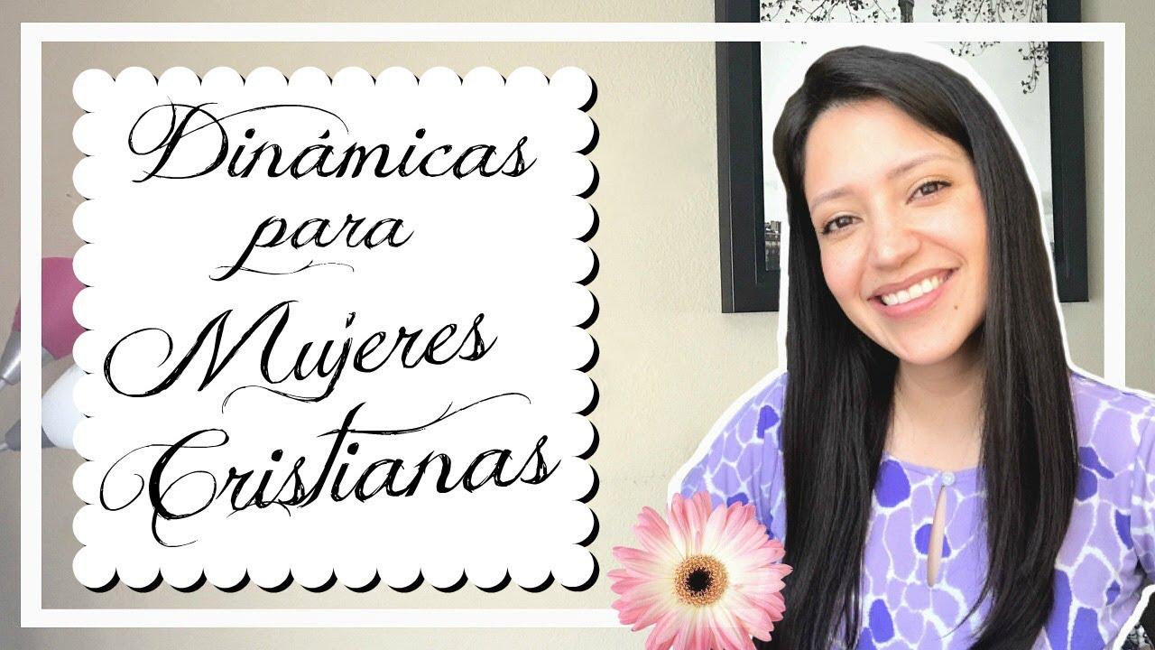 Dinamicas Para Mujeres Cristianas 2 Youtube