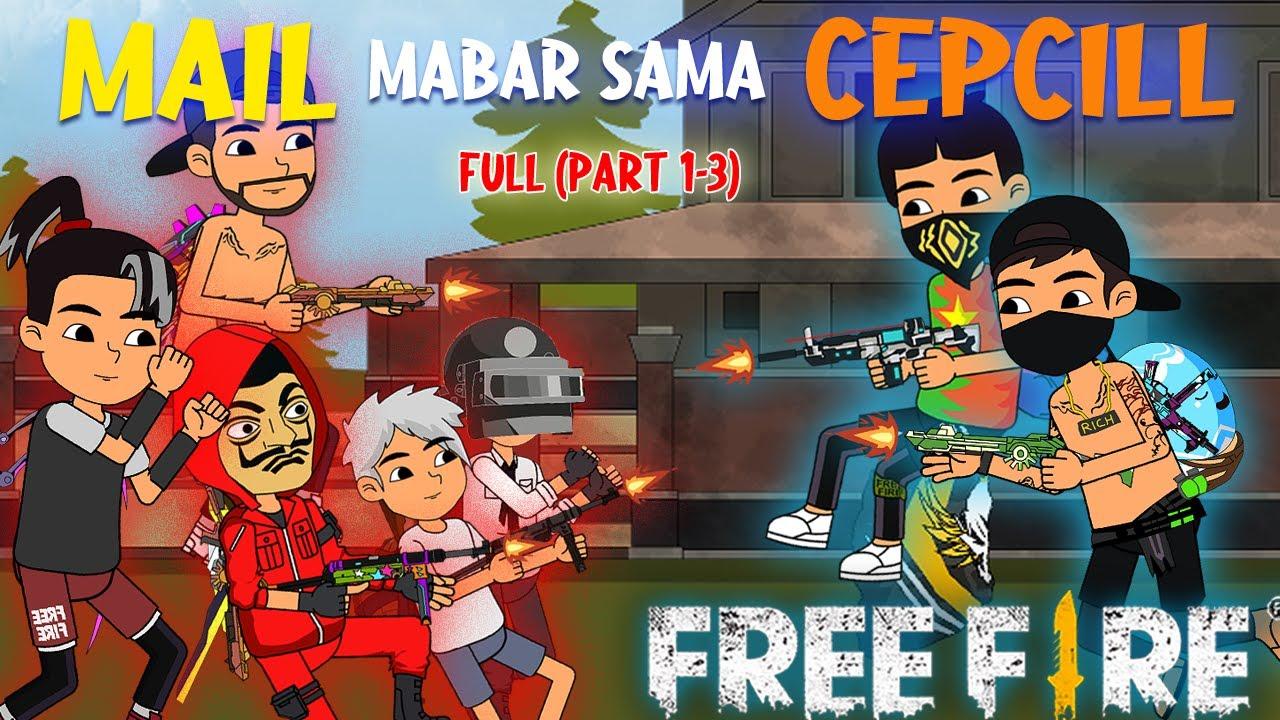 Animasi FF Lucu - Mail Mabar Sama @Cepcill (FULL) Lengkap