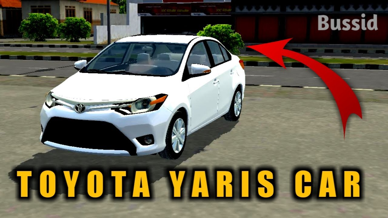 Download Real TOYOTA YARIS car Mod For Bus Simulator Indonesia|Bussid V3.3.3