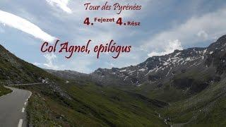 Tour des Pyrénées 4.fejezet 4.rész: Col Agnel, epilógus