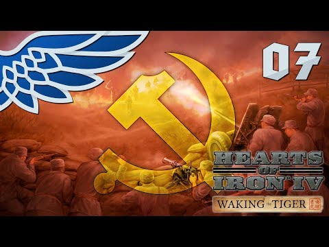 HEARTS OF IRON 4 | CHINA UPRISING PART 7 - HOI4 WAKING THE TIGER Let's Play Gameplay