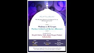 10th Annual Function of Madrasa e Al-Furqan Markaz Li Tahafuzal Qur'an - (In shaa Allaah)