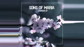 Sons of Maria - Chimera (Original Mix)