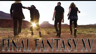 Final Fantasy XV in REAL LIFE - With DEVINSUPERTRAMP!