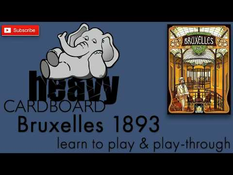 Bruxelles 1893 3p Play-through, Teaching, & Roundtable discussion by Heavy Cardboard