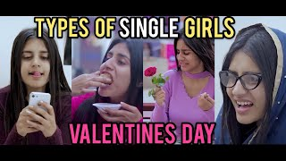 Valentines Special | Types Of Single Girls On Valentine | Divanshi Rana