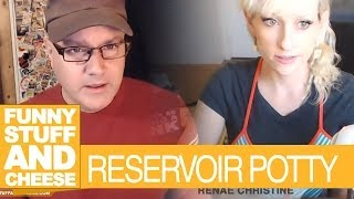 RESERVOIR POTTY - Funny Stuff And Cheese #104 Thumbnail