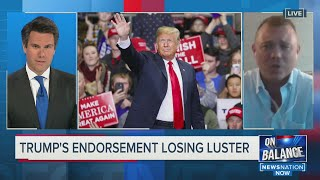 TRUMP'S ENDORSEMENT LOSING LUSTER