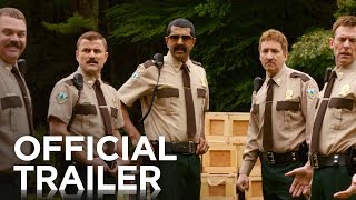 Super Troopers 2   Official Trailer   2018