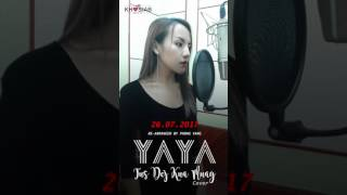 Tus Dej Kuag Muag - Wave Vang Cover by YAYA Moua 26.07.17