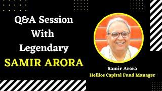 Q&A Session With Legeฑdary SAMIR ARORA