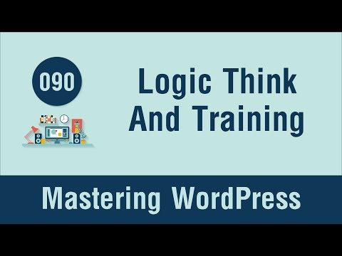 Mastering WordPress in Arabic #090 - Logic Thinking and Training