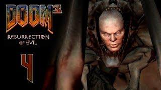 DOOM 3: Resurrection of Evil (BFG Edition) - Прохождение игры - Эребус - сектор 4 [#4]  | PC
