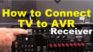 How to Connect a TV to AVR surround sound Receiver