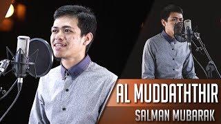 Surat Al Muddaththir || Ustadz Salman Mubarak