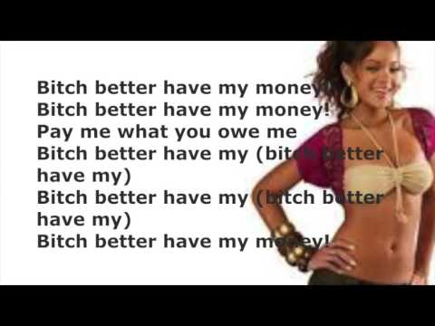Bich Better Have My Money   YouTube