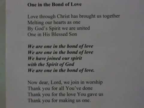 We are One in the Bond of Love\