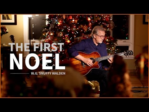 Christmas Song - The First Noel by W.G. Snuffy Walden (Guitar christmas song)