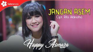 Happy Asmara - Jangan Asem (Official Music Video)