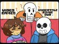 Video Games (Undertale Comic Dub)