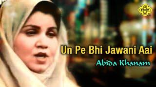 Abida Khanam - Un Pe Bhi Jawani Aai - Pakistani Regional Song