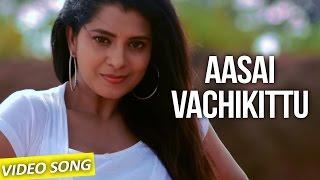 Aasai Vachikittu - Nee Enna Maayam Seidhai | Official Video Song | David Bharath Kumar
