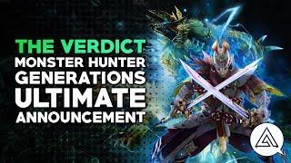 The Verdict: Monster Hunter Generations Ultimate Announcement